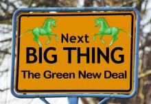 Sign showing the green new deal as the 'next big thing'